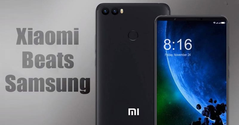 Xiaomi Beats Samsung To Become No.1 In Indian Smartphone Market