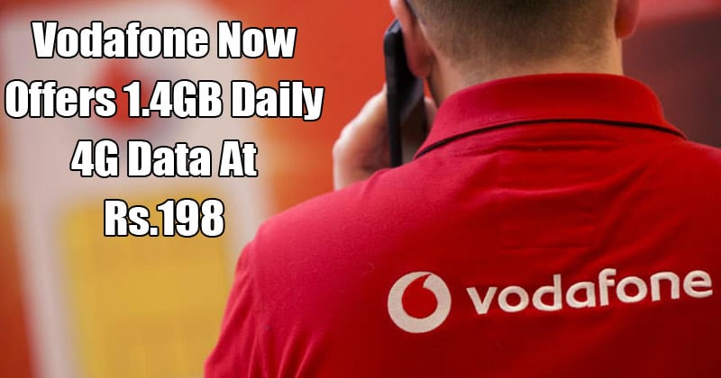 Jio Effect: Vodafone Now Offers 1.4GB Daily 4G Data At Rs.198
