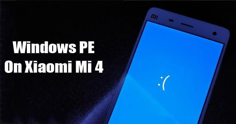 Hacker Install Windows PE On Xiaomi Mi 4 Android Smartphone