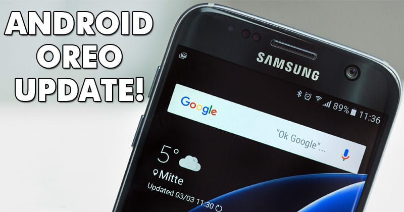 Here's A List Of Samsung Galaxy Devices That Will Receive Android Oreo Update