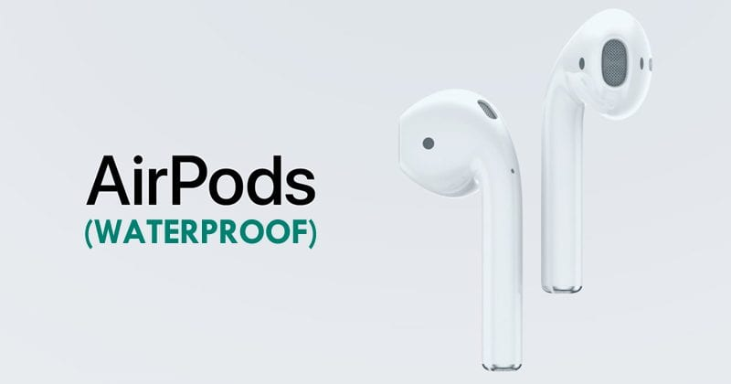 Apple To Add Hands-Free Siri To Its AirPods And Make Them Waterproof