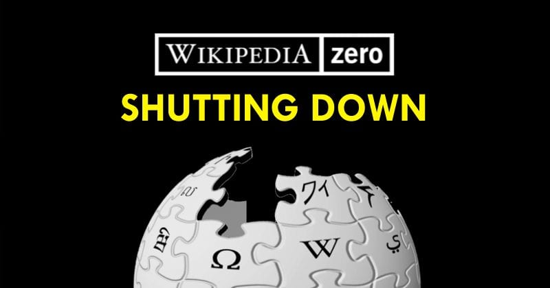 BAD NEWS! Free 'Wikipedia Zero' Is Shutting Down