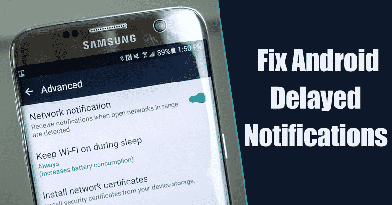 Fix Android Delayed Notifications - Best Android Tricks 2019 & Android Hacks