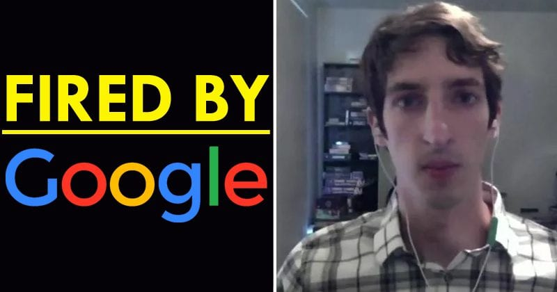 Google Fired Its Engineer For Fighting Against Racism, Discrimination
