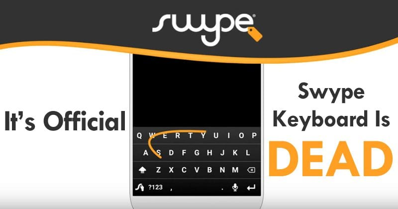 It's Official, Swype Keyboard For iOS And Android Is DEAD