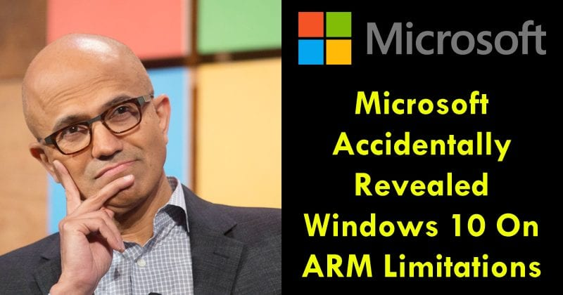 OMG! Microsoft Accidentally Revealed Windows 10 On ARM Limitations