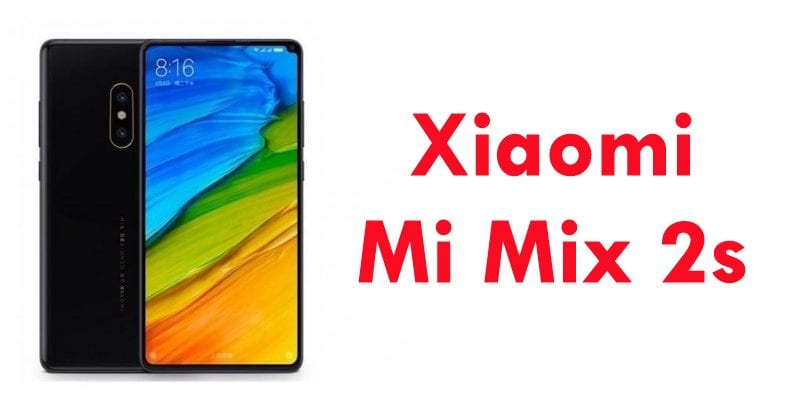 Official Images & Specs Of Xiaomi Mi Mix 2s Leaked