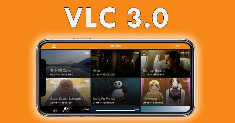 VLC 3.0 Supports Chromecast, 8K Video, HDR10, 360-Degree Video & More