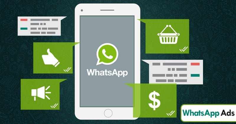 WhatsApp Is Set To Show Enterprise Level Advertisements