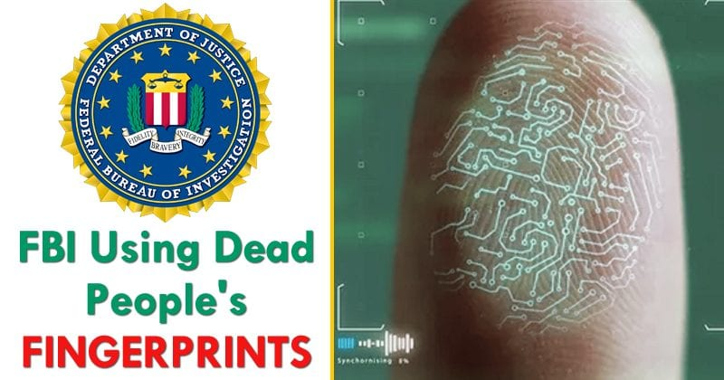 FBI Using Dead People's Fingerprints To Unlock Their Phones