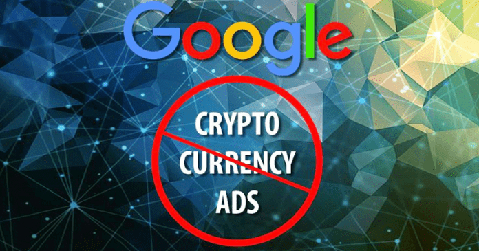 Google Banning All Cryptocurrency-Related Advertisements