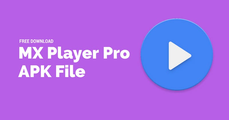 MX Player Pro Latest APK Version Free Download 2019