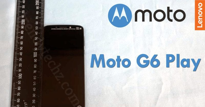 Motorola's Moto G6 Play Images Leaked
