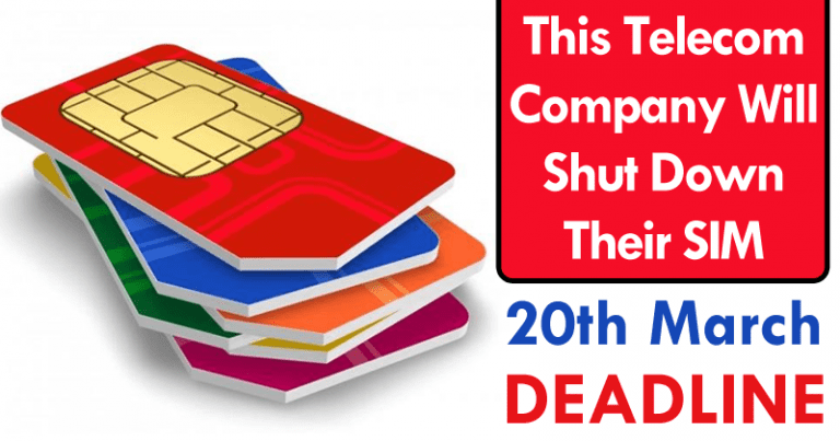This Telecom Company Will Shut Down Their SIM On 20th March