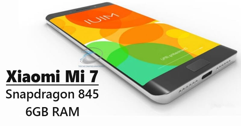 Xiaomi Mi 7 Appears With Snapdragon 845, 6GB RAM On Geekbench