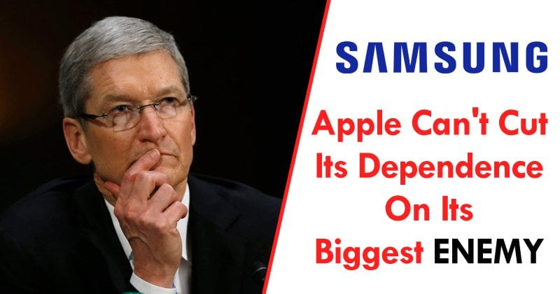 Apple Can't Cut Its Dependence On Its Biggest Enemy Samsung