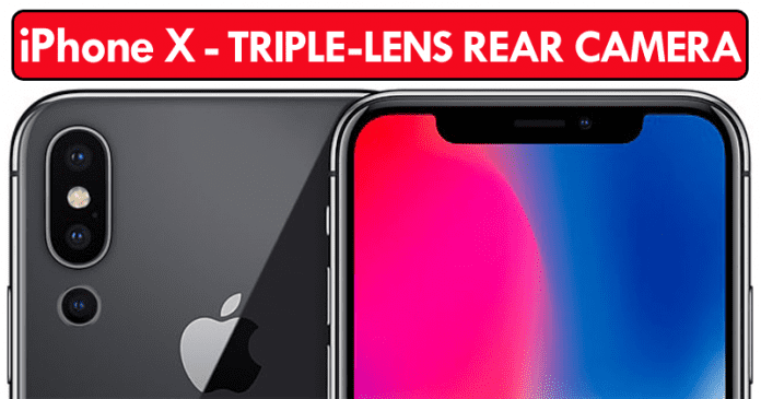 Apple To Launch iPhone X With Triple-Lens Rear Camera