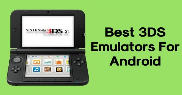 Top 8 Best 3DS Emulators that you must use in 2019