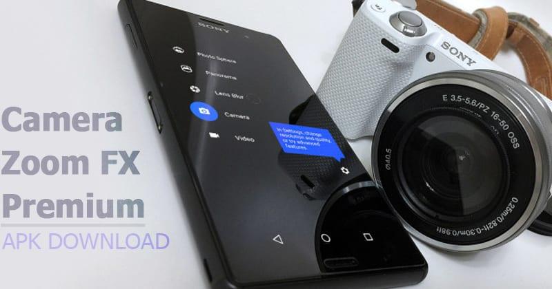Camera ZOOM FX Premium APK 6.2.9 Latest Version 2019