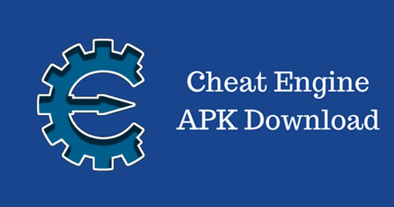 Cheat Engine Latest APK Version Free Download 2019