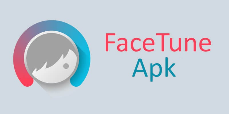 What Is Facetune APK?