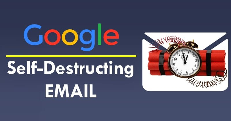 Google To Launch Self-Destructing Email For Gmail