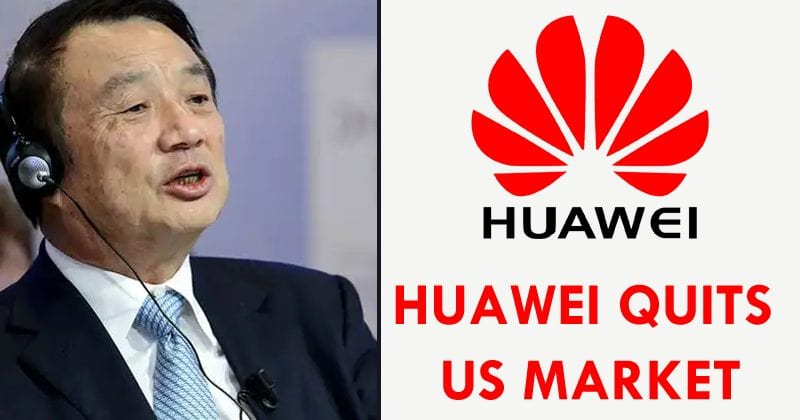 Huawei To Quit The US Market