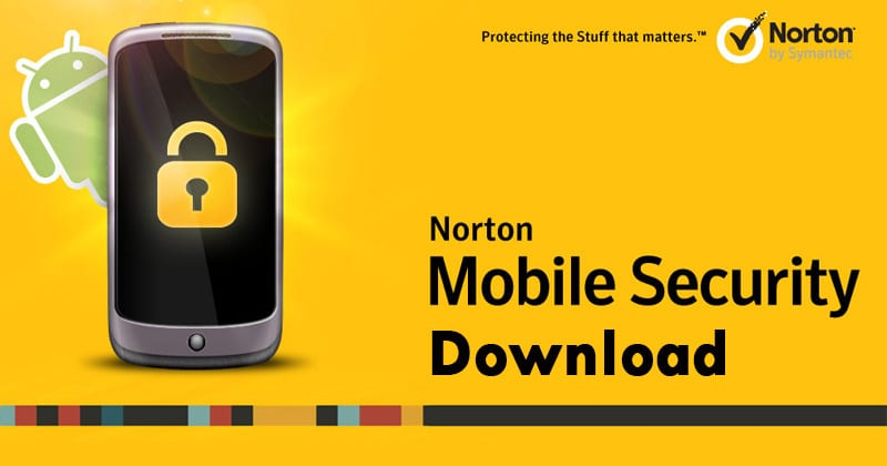 Norton Mobile Security Latest APK Version Free Download 2019