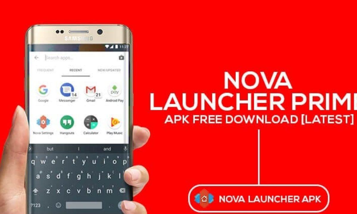 Nova Launcher Prime Apk Latest Version Free Download