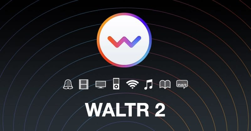Waltr 2 - Top 10 Best iTunes Alternatives of 2019 That You Need To Try