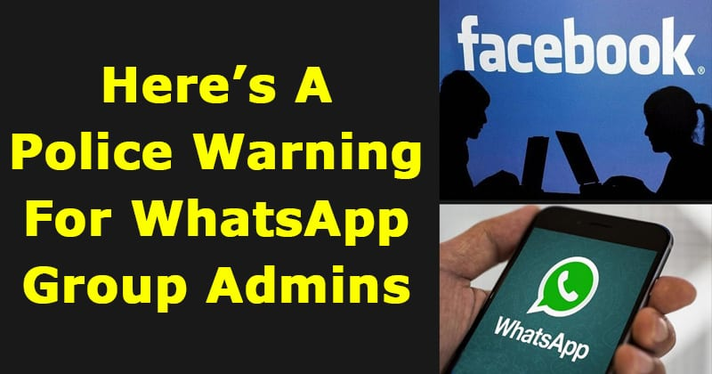 Here's A Police Warning For WhatsApp Group Admins