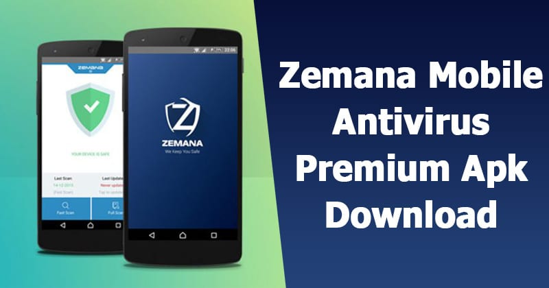 Zemana Mobile Antivirus v1.7.0 Premium APK Latest Version Free Download 2019