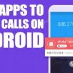 20 Best Apps To Block Calls On Android in 2020