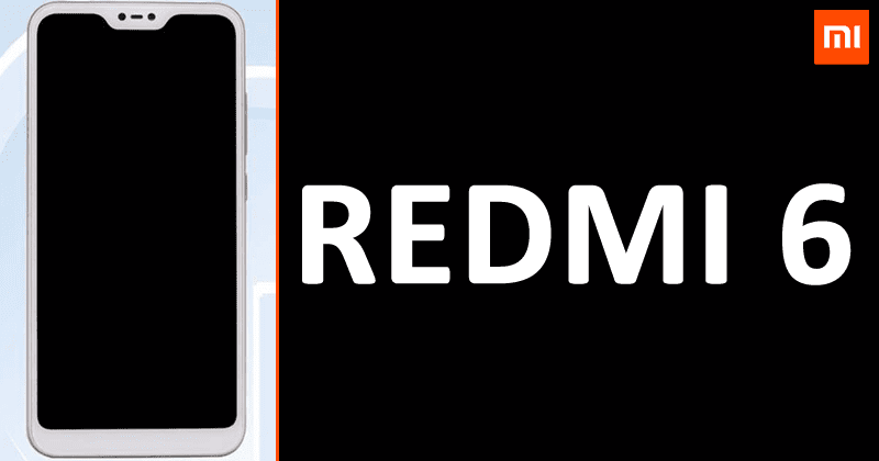 Alleged Xiaomi Redmi 6 With Notch Appears In Leaked Photos