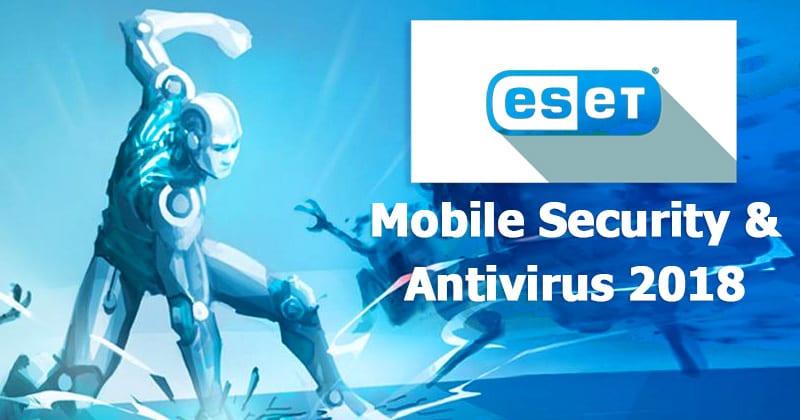 Eset Mobile Security & Antivirus APK Latest Version Free Download 2019