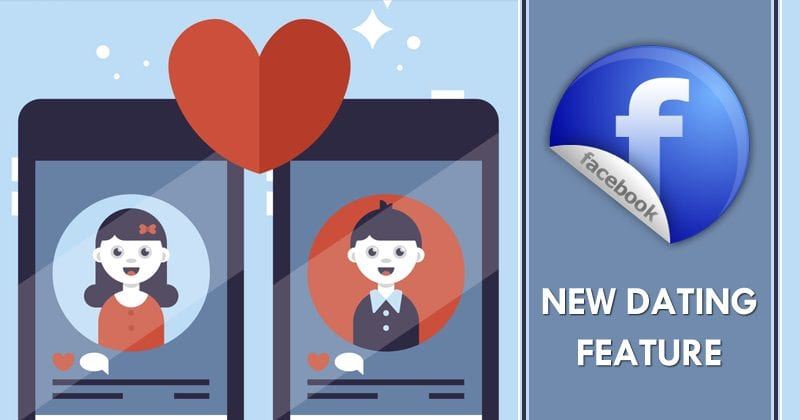 Facebook's New Dating Feature Could Smash Apps Like Tinder