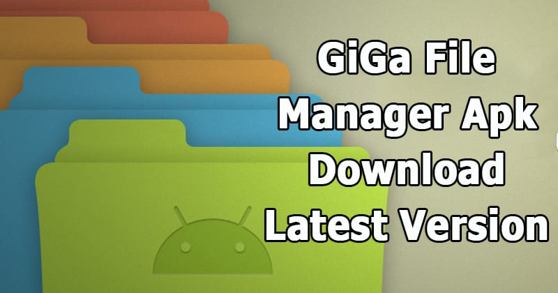 GiGa File Manager Premium APK 1.3.5 Latest Version Download 2019