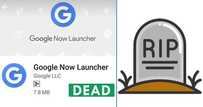 Google Now Launcher Is Finally DEAD