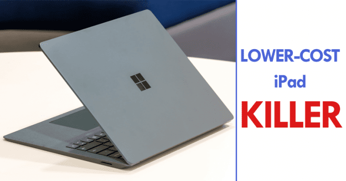 Microsoft To Launch A Lower-Cost iPad-Killer