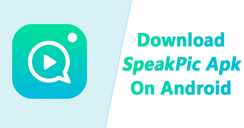 SpeakPic Apk 1.3.5 Latest Version Free Download For Android