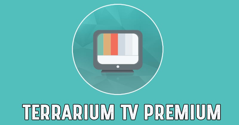 Terrarium TV Premium APK 1.9.10 Latest Version Free Download 2019