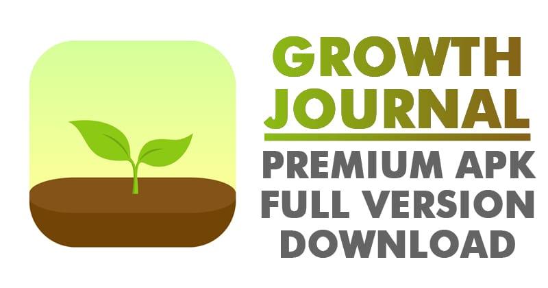 Growth Journal Premium APK 4.1 Latest Version Free Download 2019