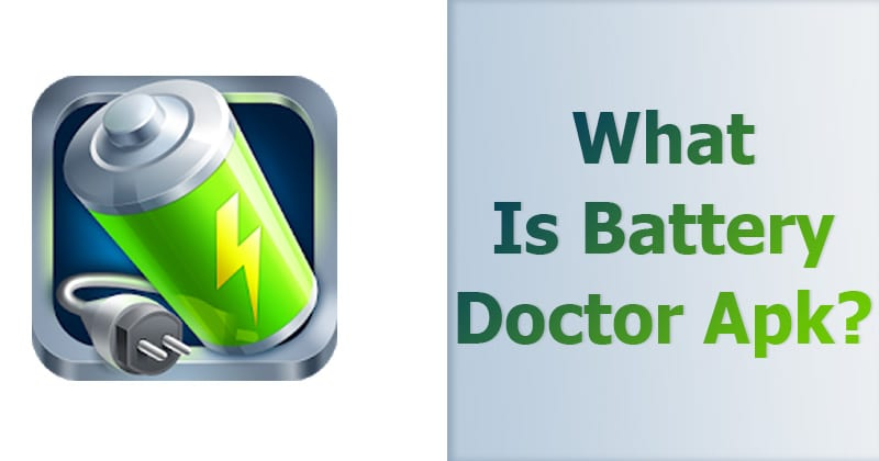 What is Battery Doctor Apk?