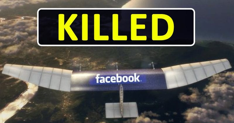 Facebook Kills Its Drone Before It Could Give You 'Free Internet'