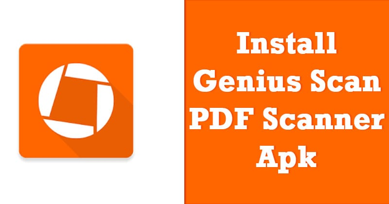 How To Install Genius Scan - PDF Scanner Apk?