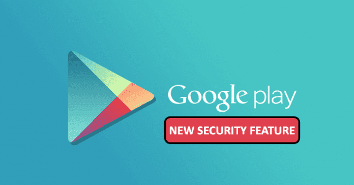Google Just Added A New Security Feature To Android Apps In The Play Store