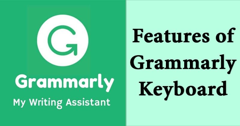Features of Grammarly Keyboard Apk