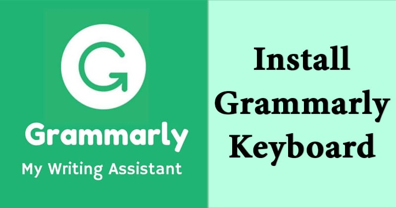 How To Install Grammarly Keyboard Apk
