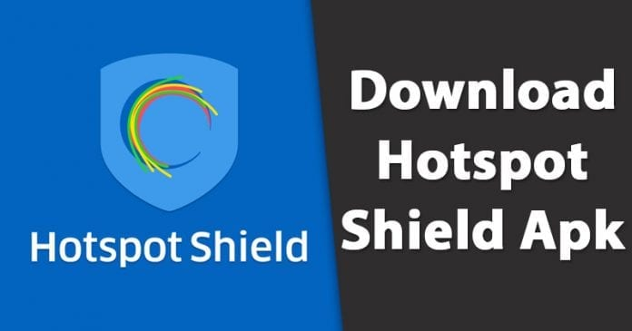 Hotspot Shield Apk Free Download Full Version For Android