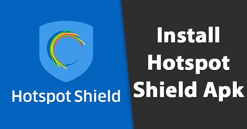 Download & Install Hotspot Shield
